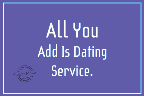 Catchy taglines for dating sites
