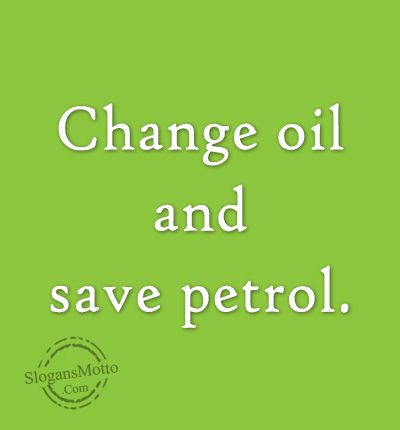 Slogan for petrol