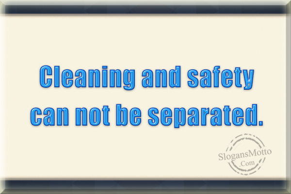 Safety Slogans For Cleaning
