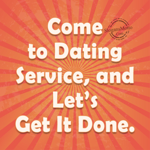 Taglines for dating sites