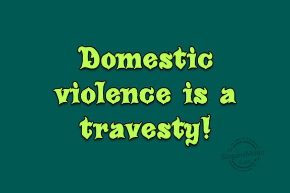 Slogans Against Domestic Violence