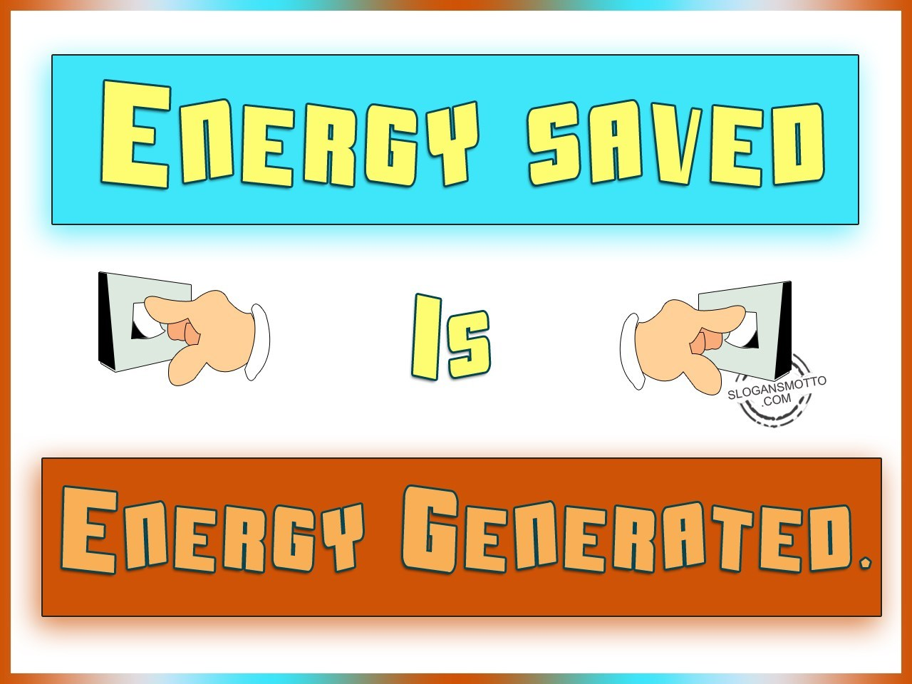 Energy Conservation Slogans