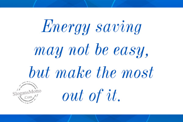 Energy Conservation Slogans Page 2