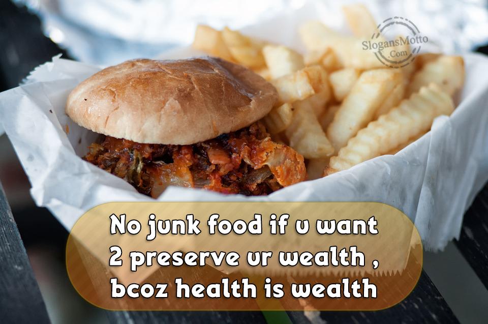 Anti Junk Food Slogans