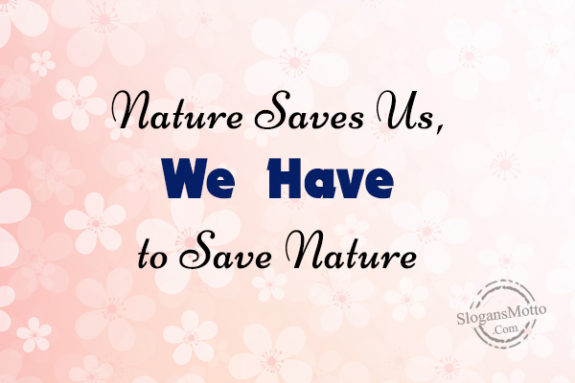 Preserving Natural Resources Slogans