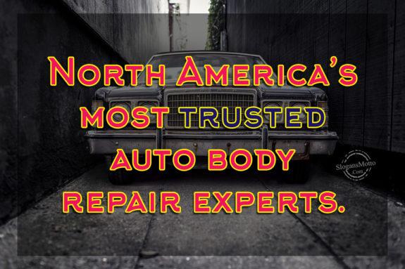 Auto Repair Estimates >> Auto Body Shop Slogans
