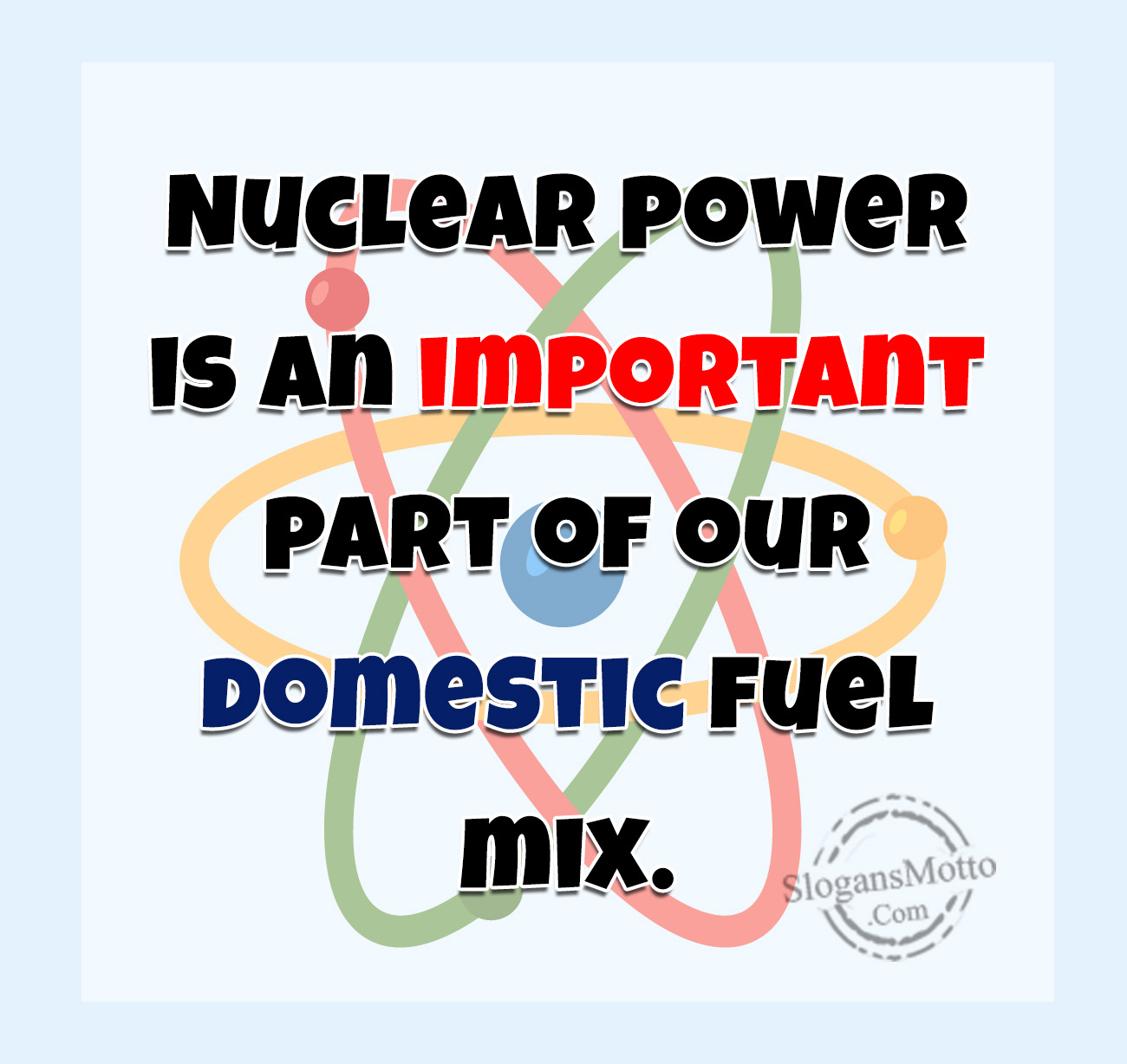 Anti Nuclear Power Slogans