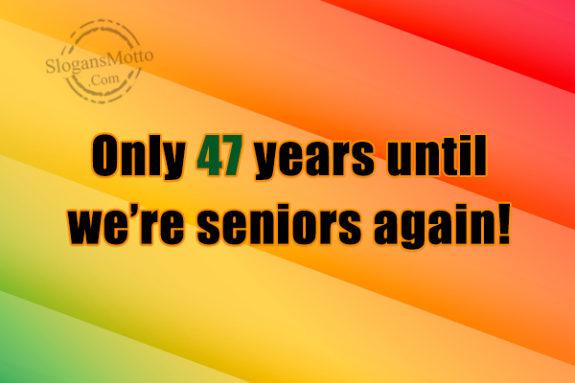 Senior Class Slogans