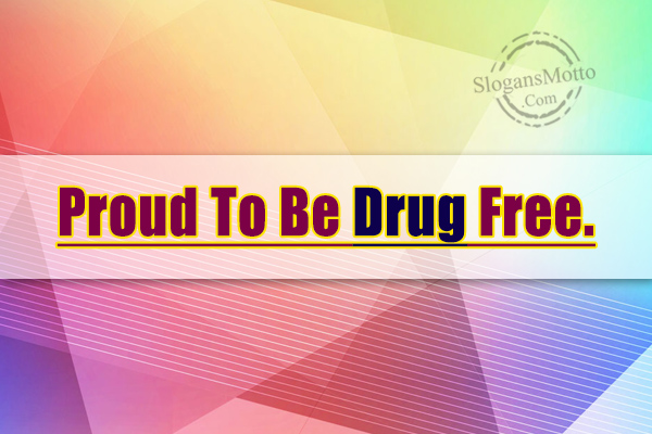 Drug Prevention Slogans