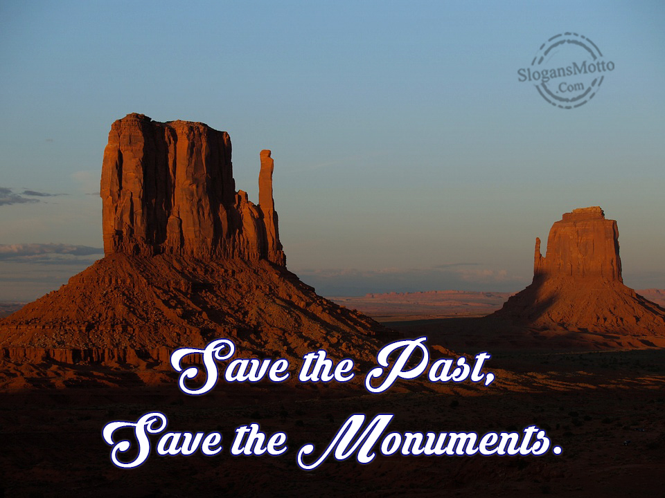 slogans on save heritage save culture Slogans are powerful marketing tools that can motivate your customers to support your brand  1120 comments on 50 examples of catchy and creative slogans.