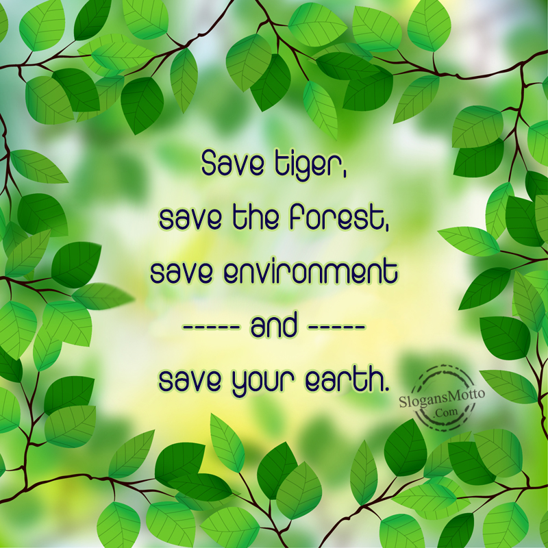 Save Tigers Slogans