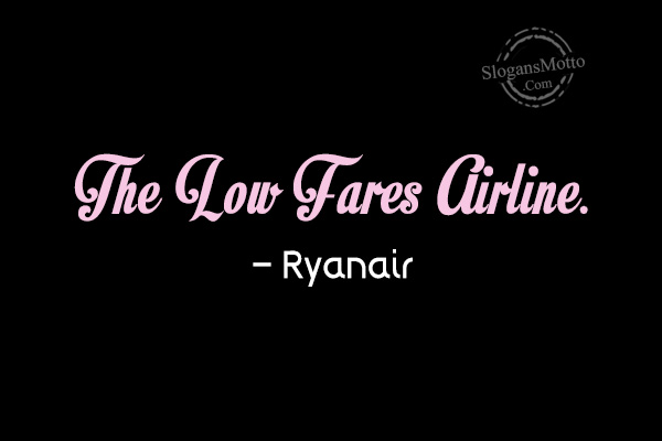 ryanair low fare airline Built on the success of the american southwest airline, ryanair was the first airline introducing the low fares model in europe but the times are changing and new threats are emerging from the external environment and the budget airline industry.