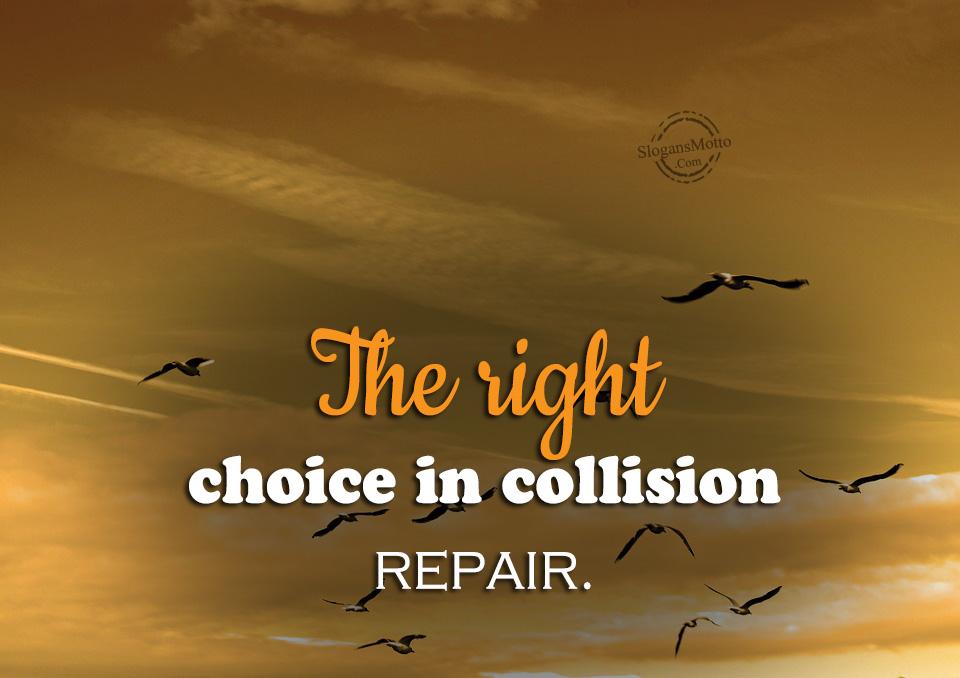 Auto Collision Experts >> Auto Body Shop Slogans
