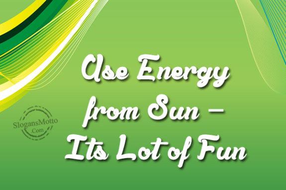 Solar Power Slogans Page 2