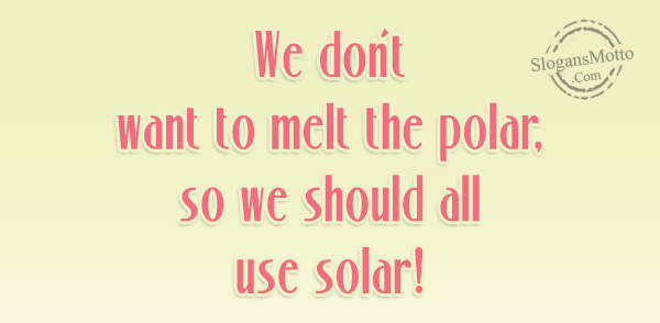 Renewable Energy Slogans