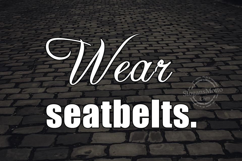 Seatbelt Slogans