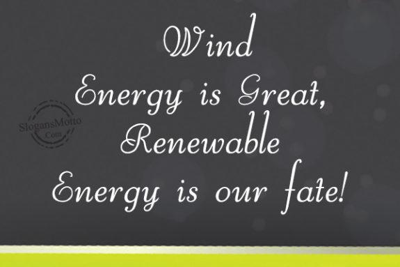 Renewable Energy Slogans