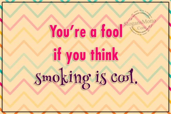 Anti Smoking Slogans -...
